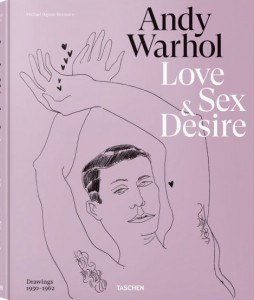 Andy Warhol. Early Drawings of Love, Sex, and Desire